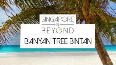[VIDEO] Banyan Tree Bintan