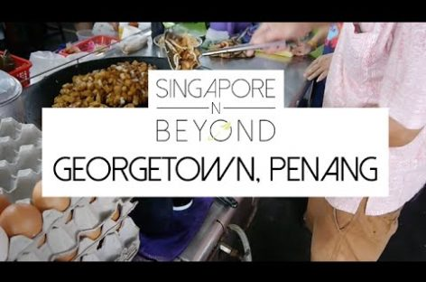 [VIDEO] Georgetown, Penang